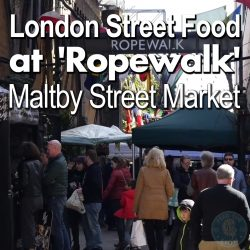 London Street Food, Ropewalk, Maltby, Market, Halal Food