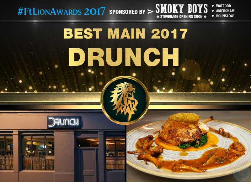 Best Main 2017 - Drunch, London