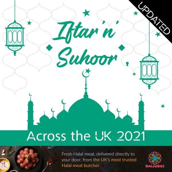 Haloodies Butchers Online Halal Ramadan Iftar Suhoor 2021 Ramadan 2021 UK restaurants Iftar 'n' Suhoor