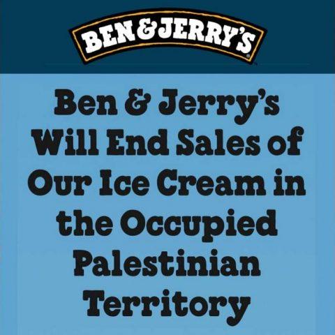 Ben & Jerry's Ice Cream Occupied Palestine Palestinian Territory Israel Boycott