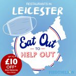 Leicester Halal restaurants Eat Out to Help Out
