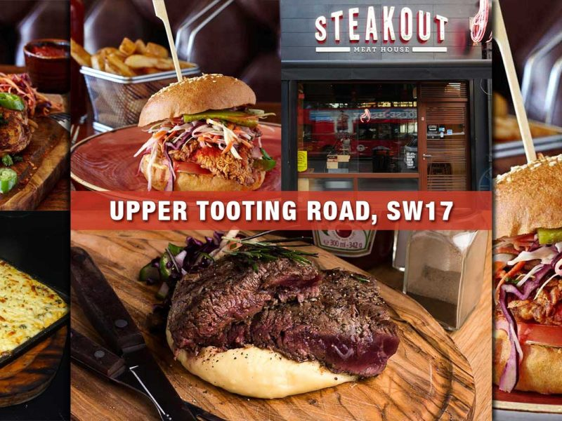 Steakout Upper Tooting Restaurants London
